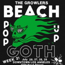 The Growlers Announce New Album and BEACH GOTH POP UP WEEK 2
