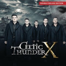 Global Supergroup Celtic Thunder Announces 10th Anniversary Releases 'Celtic Thunder X'