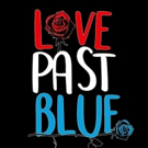 Love Past Blue Prep for Los Angeles Shows and Warped Tour