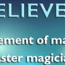 DO YOU BELIEVE IN MAGIC? Comes to Los Angeles