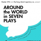 LI Rep and Theater 294 Take You Around The World In 7 Plays