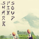 Indie Rock Band Shark Fin Soup to Play the Fox Theatre