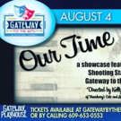 OUR TIME Comes to The Gateway Playhouse