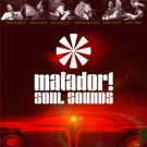 Matador! Soul Sounds to Channel Bullfighting at Fox Theatre