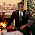 The Norm Lewis Christmas Album Will Be Released This Month