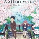 Naoko Yamada's Animated Masterpiece A SILENT VOICE, Back in U.S. Cinemas on January 28 & 31
