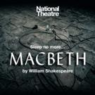 National Theatre To Tour MACBETH To Wolverhampton Grand Theatre Photo