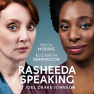 Full Casting Announced For The UK Premiere Of Joel Drake Johnson's RASHEEDA SPEAKING