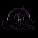 Sondheim's MERRILY WE ROLL ALONG Announces Cast For Ann Arbor Production