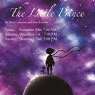 THE LITTLE PRINCE Comes to Husson University's Gracie Theatre