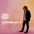 Archie Faulks Releases Beautiful New Single WONDERFUL