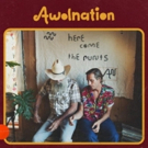 Awolnation's HERE COME THE RUNTS Available Today