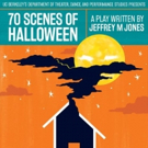 UC Berkeley Presents 70 SCENES OF HALLOWEEN, A Strange, Surreal Comedy By Jeffrey M J Photo