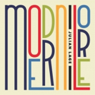 Grammy-Nominated Julian Lage Releases New Album MODERN LORE Today