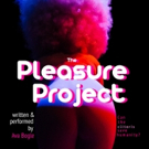 Sci-Fi Feminist Comedy THE PLEASURE PROJECT Returns To LA For Two Nights Only Photo