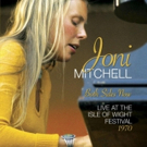 Joni Mitchell 'Both Sides Now: Live At The Isle Of Wight Festival 1970' on Blu-ray, Digital Video September 14