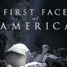 NOVA: FIRST FACE OF AMERICA Premieres on PBS 2/7