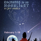 Penobscot Theatre Company to Warm Hearts This Winter with ESCANABA IN DA MOONLIGHT