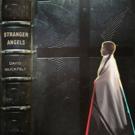 David Huckfelt Releases STRANGER ANGELS