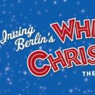 IRVING BERLIN'S WHITE CHRISTMAS To Return To Tulsa This November