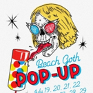 The Growlers Launch BEACH GOTH POP UP in LA