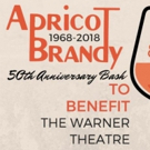 The Warner Will Hold Apricot Brandy's 50th Anniversary Bash