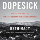 Fox 21 Television Studios and The Littlefield Company Option Beth Macy's DOPESICK for Television
