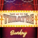 TAKE ME TO THE THEATRE Comes To Damansara Performing Arts Centre 11/25
