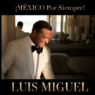 Luis Miguel Announces North American Tour ¡México Por Siempre! Photo