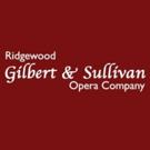 Ridgewood Gilbert & Sullivan Opera Company Announces Production Of ANOTHER MIKADO