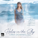 Lara Downes to Release New Album, 'Holes in the Sky'