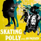 Skating Polly Announces Spring Tour With Jo Passed, Plus Show With Culture Abuse and  Photo