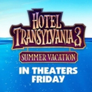 Review Roundup: Critics Weigh In On HOTEL TRANSYLVANIA 3: SUMMER VACATION