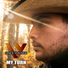 Newcomer Vince Youngs Releases New Single MY TURN Available Now
