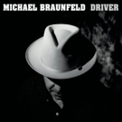 Michael Braunfeld Premieres First Video, Title Track From 'Driver'