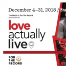 All-Star Cast Announced for World Premiere Production of LOVE ACTUALLY LIVE at The Wa Photo