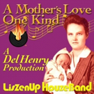New Single, ?A Mother's Love One Kind?, Available in Time for Mother's Day