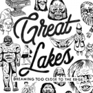 Great Lakes Debut Heavier New Track END OF AN ERROR, Plus Announce New Album DREAMING TOO CLOSE TO THE EDGE