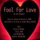 BWW Review: COMPAGNIE DU VINGT TROIS Presents FOOL FOR LOVE