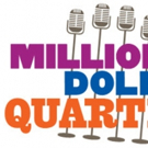 Bucks County Playhouse Presents MILLION DOLLAR QUARTET