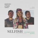 Maurice West Shines On Euphoric Rework Of Dimitri Vegas & Like Mike's SELFISH