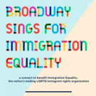 Broadway Will Sing For Immigration Equality at the Green Room 42 Photo