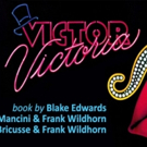 VICTOR/VICTORIA Comes to Pandora Stage