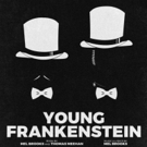 BWW Feature: YOUNG FRANKENSTEIN at In The Spotlight