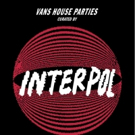 House of Vans Brooklyn Closes its Doors with INTERPOL Performance