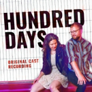 BWW Exclusive: First Listen to 'I Will Wait For You' From the HUNDRED DAYS Cast Album