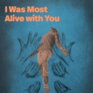 Playwrights Horizons Presents Craig Lucas's I WAS MOST ALIVE WITH YOU