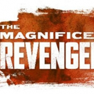 PUFFS Team Behind Reading of New Project THE MAGNIFICENT REVENGERS