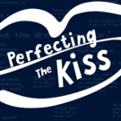 BWW Review: PERFECTING THE KISS at Capital Fringe