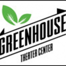 Greenhouse Theater Centers Seeks Companies/Artists For Co-Productions During 2018-19 Season
